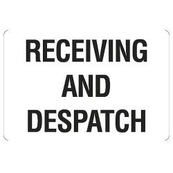 SIGN RECIEVING & DESPATCH METAL 600X450