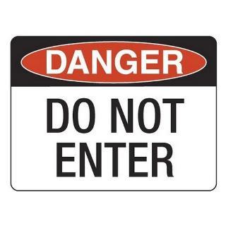 SIGN DANGER DO NOT ENTER POLY 400X450